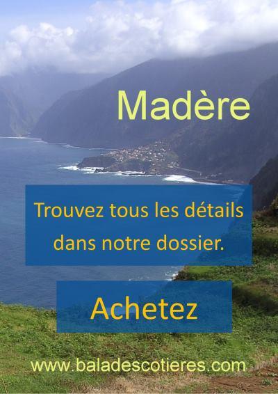 Achetez notre dossier Madeira